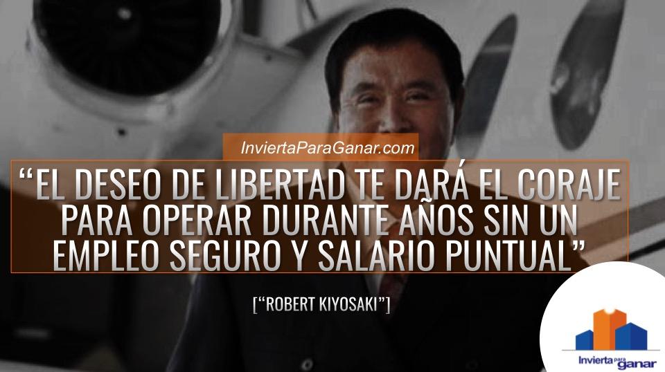 Libertad Financiera - Robert Kiyosaki- Frases